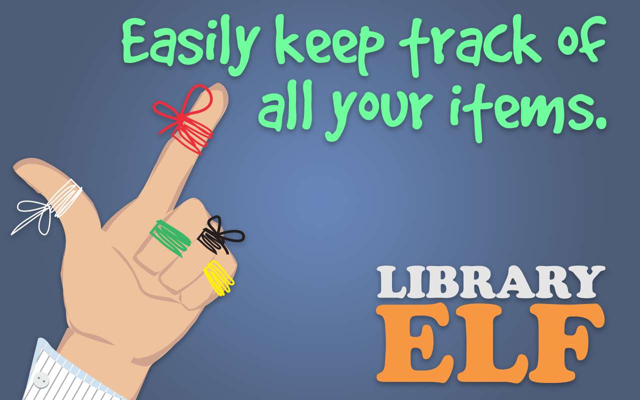 Easily keep track of all your items with Library ELF.